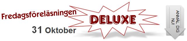 """Detta datum har vi en förlängd föreläsning """"deluxe"""" med extra aktiviteter"""
